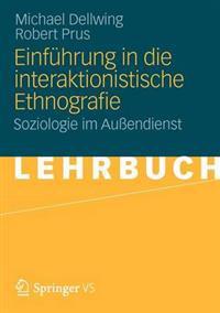 Einfuhrung in Die Interaktionistische Ethnografie