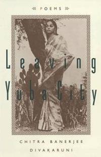 Leaving Yuba City: Poems