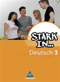 Stark in Deutsch 3. Schülerband. Das Sprachlesebuch für Förderschulen