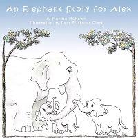 An Elephant Story for Alex