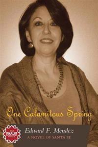 One Calamitous Spring