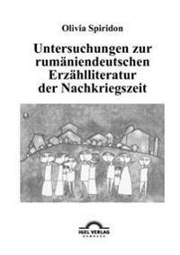 Untersuchungen Zur Rumäniendeutschen Erzählliteratur Der Nachkriegszeit