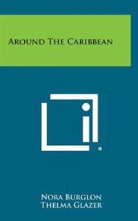 Around the Caribbean