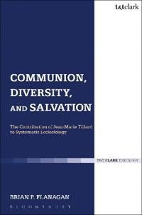 Communion, Diversity, and Salvation