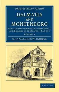Dalmatia and Montenegro 2 Volume Set Dalmatia and Montenegro