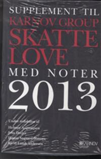Supplement til Karnov Group Skatte- og afgiftslove 2013
