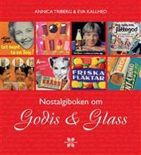 Nostalgiboken om godis & glass