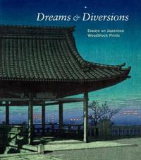 Dreams & Diversions