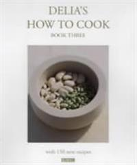 Delia's How to Cook, Book Three