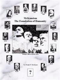 McKaneism - The Foundation of Humanity