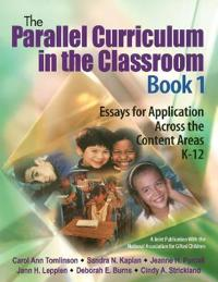 The Parallel Curriculum in the Classroom, Book 1