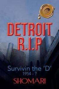 Detroit R.I.P Survivin the 'D' 1954 - ?