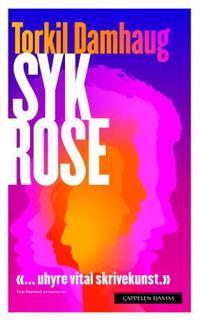 Syk rose - Torkil Damhaug | Ridgeroadrun.org