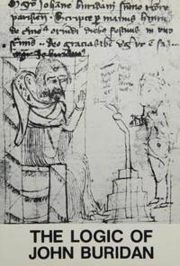 Logic of john buridan - acts of the 3rd european symposium on medieval logi