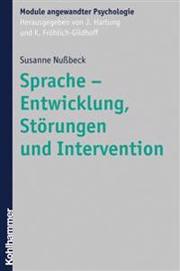Sprache - Entwicklung, Storungen Und Intervention