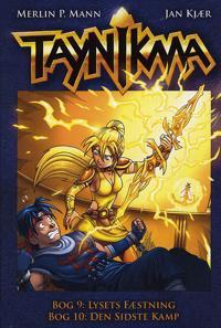 Taynikma-Lysets fæstning-Den sidste kamp