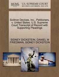 Solitron Devices, Inc., Petitioners, V. United States. U.S. Supreme Court Transcript of Record with Supporting Pleadings