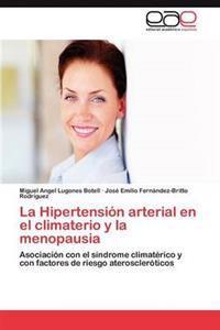 La Hipertension Arterial En El Climaterio y La Menopausia