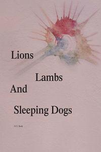 Lions Lambs and Sleeping Dogs