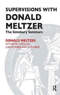 Supervisions With Donald Meltzer