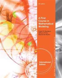 First course in mathematical modeling, international edition