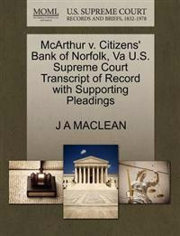 McArthur V. Citizens' Bank of Norfolk, Va U.S. Supreme Court Transcript of Record with Supporting Pleadings
