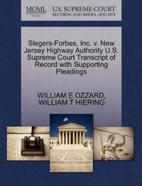 Slegers-Forbes, Inc. V. New Jersey Highway Authority U.S. Supreme Court Transcript of Record with Supporting Pleadings