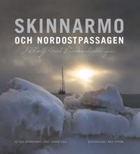 Skinnarmo och Nordostpassagen : i Adolf Erik Nordenskiölds spår