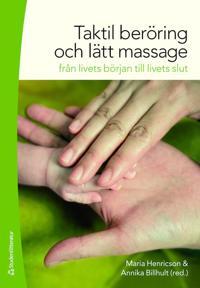 Taktil beröring och lätt massage : från livets början till livets slut
