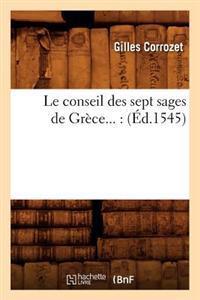 Le Conseil Des Sept Sages de Grece (Ed.1545)