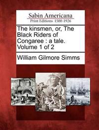 The Kinsmen, Or, the Black Riders of Congaree