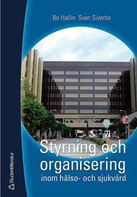 Styrning och organisering inom hälso- och sjukvård
