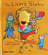 The Lion's Share [With Finger Puppets]