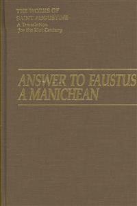 Answer to Faustus, a Manichean