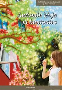 Autismin kirjo ja kuntoutus
