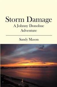 Storm Damage: A Johnny Donohue Adventure