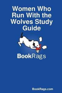 Women Who Run With the Wolves Study Guide