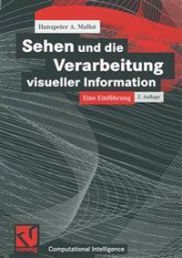 Sehen Und Die Verarbeitung Visueller Information