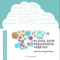 Blogg som pedagogisk verktøy - Cathrine Fragell Darre | Ridgeroadrun.org