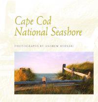 Cape Cod National Seashore: Photographs by Andrew Borsari