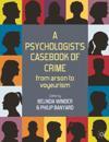 A Psychologist's Casebook of Crime