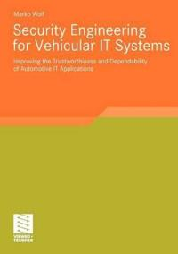 Security Engineering for Vehicular It Systems