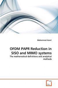 Ofdm Papr Reduction in Siso and Mimo Systems