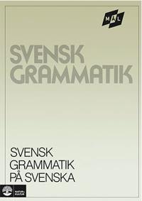 Mål Svensk grammatik på svenska