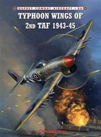 Typhoon Wings of 2nd TAF, 1943-45