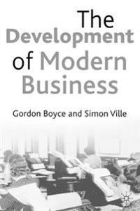 The Development of Modern Business