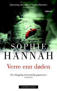 Verre enn døden - Sophie Hannah | Ridgeroadrun.org