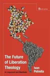 The Future of Liberation Theology