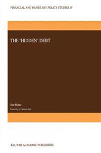 "The ""Hidden"" Debt"