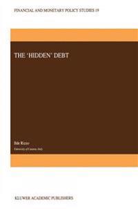 The `Hidden' Debt